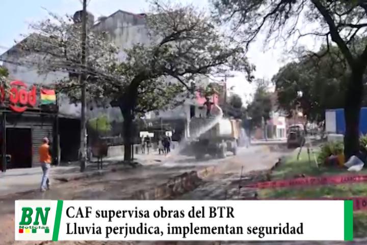Lee más sobre el artículo CAF supervisa obras del BTR y espera buen desempeña, Alcaldía implementa medidas de seguridad