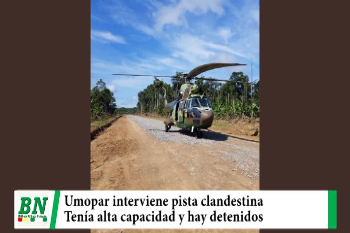 Lee más sobre el artículo Umopar encuentran pista clandestina pavimentada en El Trópico y hay detenidos, Murillo promete ayuda a Puerto Villarroel y recoge canoa
