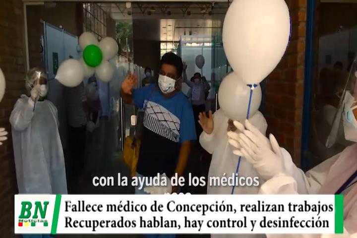 Lee más sobre el artículo Alerta coronavirus, Fallece médico de Concepción, recuperados hablan de lo vivido, brigadas dan atención médica, hay control y desinfección