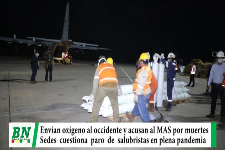 Lee más sobre el artículo Puente aéreo para trasladar oxígeno y culpan al MAS por muertes, Sedes cuestiona paro de salubristas