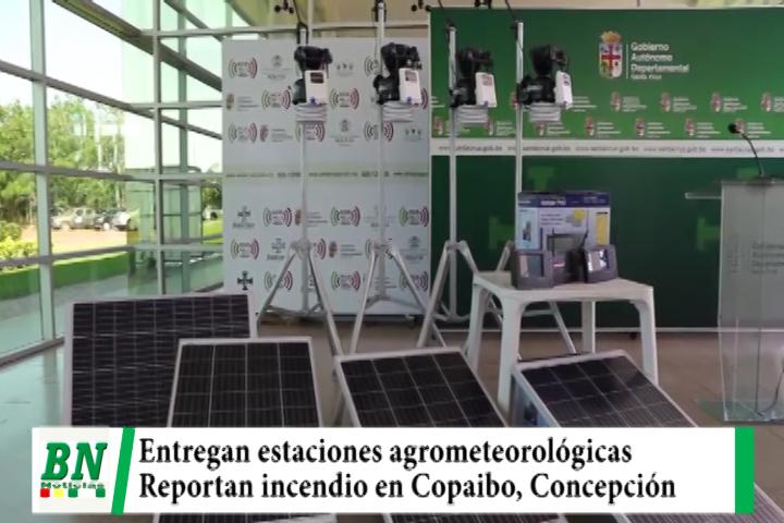 Lee más sobre el artículo Entregan cuatro estaciones agrometeorológicas para La Chiquitania y reportan incendio en Copaibo