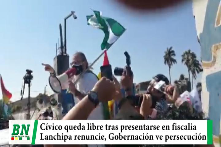 Lee más sobre el artículo Cívico en libertad y pedirá renuncia de Lanchipa, MAS no maneja justicia, Gobernación ve persecución