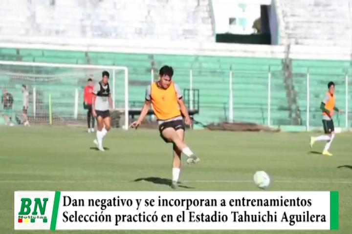 Lee más sobre el artículo Tres jugadores dan negativo a covid-19 y se incorporan a entrenamientos de la Selección Bolivia