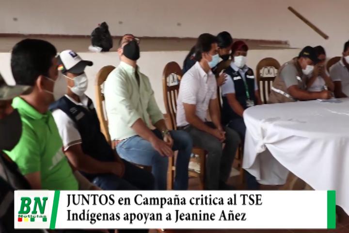 Lee más sobre el artículo Campaña JUNTOS, sale a las calles y explica propuesta con critica al TSE, Indígenas apoyan a Añez