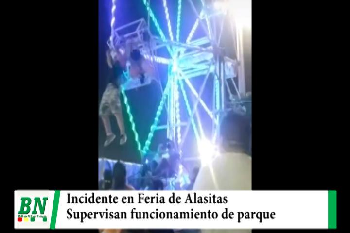 Lee más sobre el artículo Luego que dos personas cayeran de parque de diversión en Feria de Alasitas, alcaldía realiza control