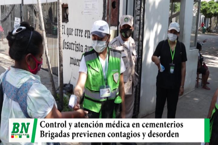 Lee más sobre el artículo Brigadas médicas y de seguridad realizan control en los cementerios para evitar contagios y desorden