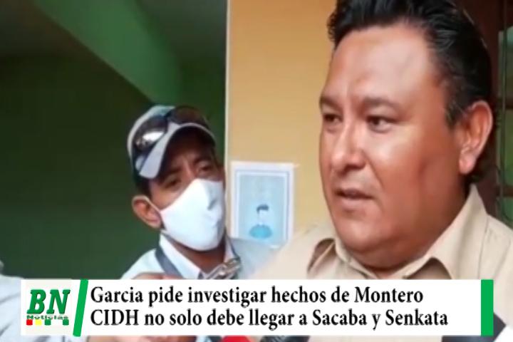 Lee más sobre el artículo David Garcia pide a la CIDH investigar muertes de Montero y no solo llegar a Senkata y Sacaba