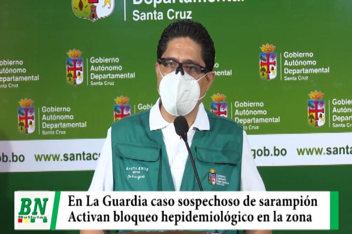 Lee más sobre el artículo Sedes sospecha de caso de sarampión en La Guardia y activa bloqueo hepidemiológico