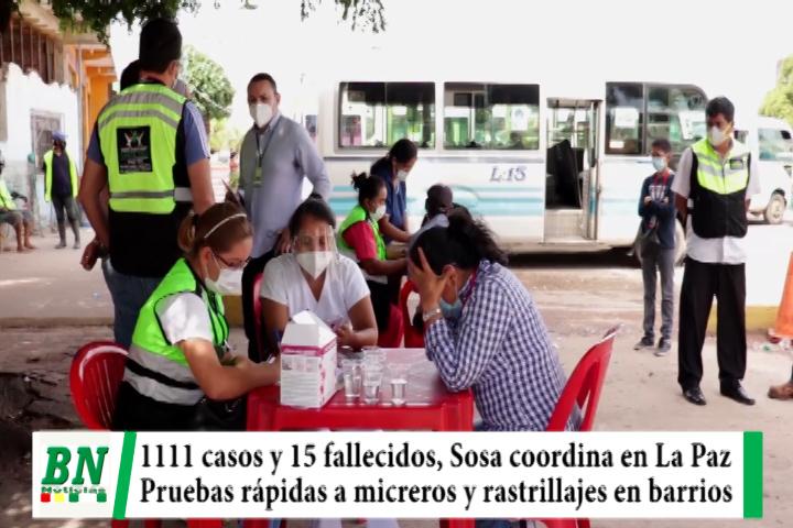 Lee más sobre el artículo Alerta coronavirus, 1,111 casos y 15 fallecidos, Sosa coordina en La Paz, micreros testeados y rastrillajes llega al Distrito 1