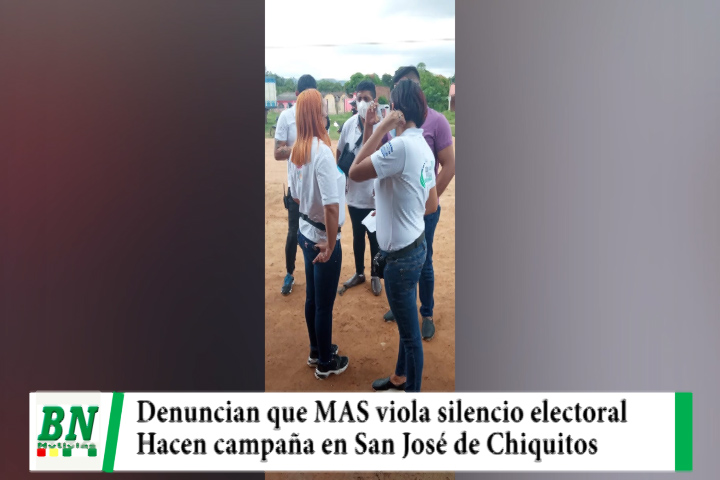 Lee más sobre el artículo Elección 2021, Denuncian que el MAS hace campaña en San José de Chiqutos cuando hay silencio electoral