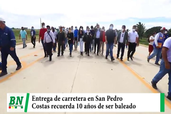 Lee más sobre el artículo Costas entrega carretera en San Pedro y recuerda 10 años de ser herido de bala