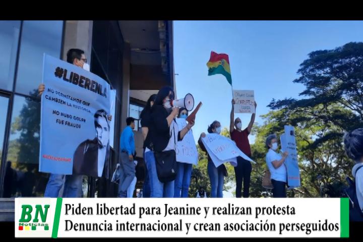 Lee más sobre el artículo Protestan y piden liberación de Jeanine y otros, hay demanda internacional y crean asociación de perseguidos