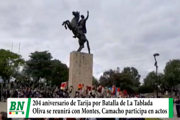Lee más sobre el artículo Tarija 204 años de La Batalla de La Tablada, Oliva se reunirá con Montes y Camacho comienza acercamientos