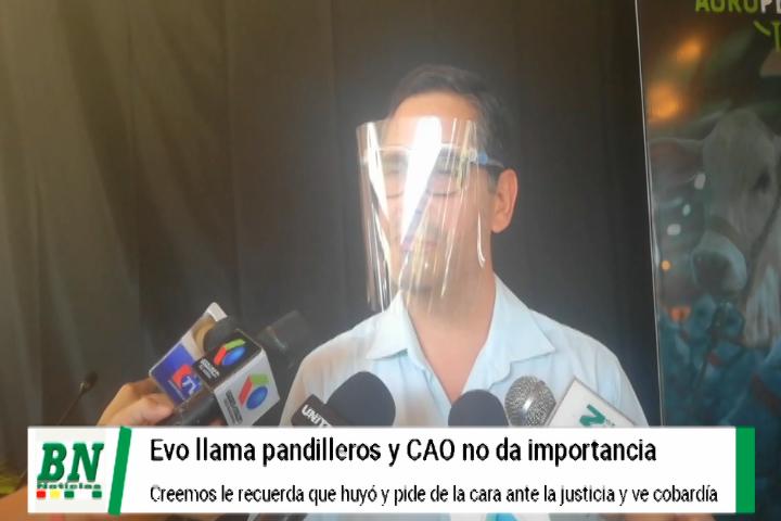 Lee más sobre el artículo Evo llama pandilleros a los del oriente boliviano y los Agropecuarios le restan importancia y le recuerdan su vocación productiva, Creemos le llama cobarde