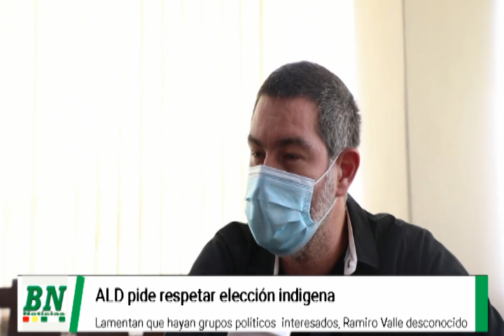 Lee más sobre el artículo ALD pide no intervenir en elección de indigenas y evitar capitalización, desconocen a ex Vocal