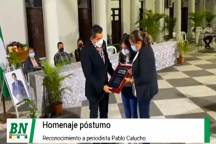 Lee más sobre el artículo Realizan Homenaje Póstumo a periodista Pablo Calucho y reconocen su labor