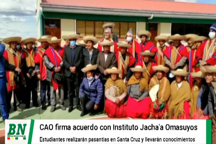 Lee más sobre el artículo CAO firma acuerdo con Instituto Tecnológico Jacha·a Omasuyos y estudiantes realizarán pasantías en Santa Cruz
