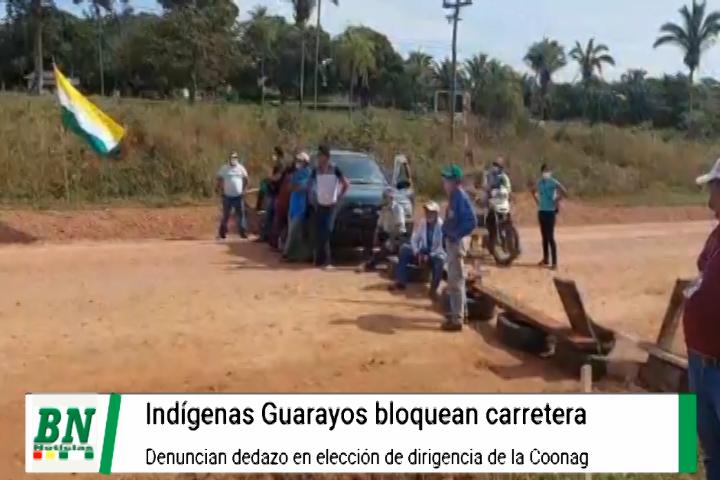 Lee más sobre el artículo Bloquean carretera Santa Cruz con El Beni por indígenas Guarayos, denuncian dedazo dirigencial