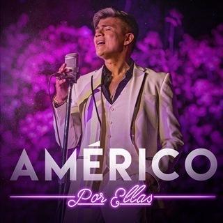 """Lee más sobre el artículo Después del gran éxito de su concierto vía streaming, Américo lanza el disco """"Por Ellas"""""""