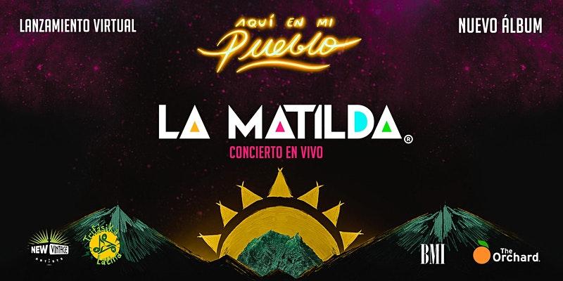Lee más sobre el artículo La Matilda lanzará su nuevo disco 'Aquí en mi Pueblo' con un show online