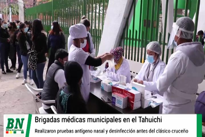 Lee más sobre el artículo Brigdas médicas realizaron pruebas al ingreso del Tahuichi y desinfectaron el lugar para evitar contagios covid-19
