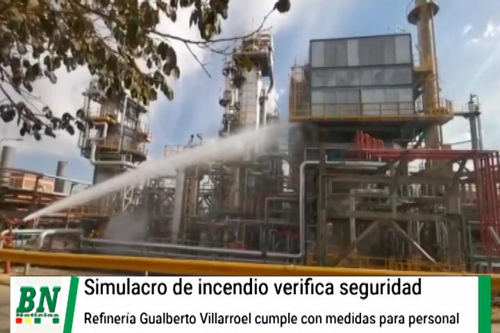 Lee más sobre el artículo Refineria Gualberto Villarroel aprueba seguridad luego de realizarse simulacro de siniestro y pasar prueba