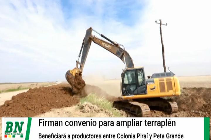 Lee más sobre el artículo Firman convenio para ampliar terraplén entre Colonia Piraí y Taperas, que beneficiará a productores