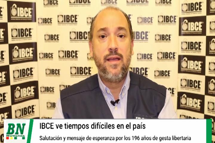 Lee más sobre el artículo IBCE envía saludos a Bolivia por 196 años de independencia y pide mayor atención al agro y las exportaciones para salir de la crisis