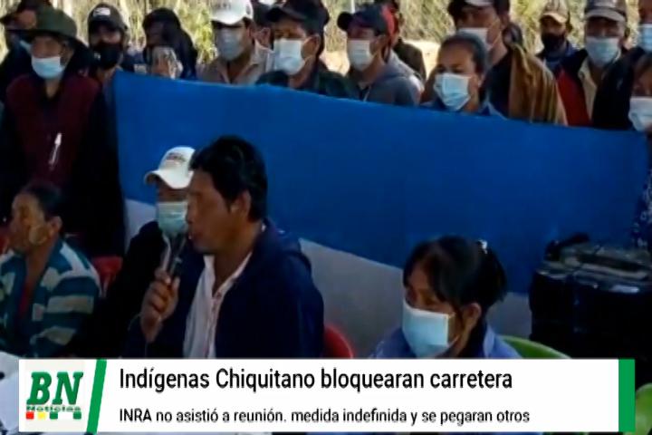 Lee más sobre el artículo Indígenas Chiquitano inician bloqueo de carretera Bioceánica por inasistencia de director del INRA y por avasallamientos con muerte de un comunario