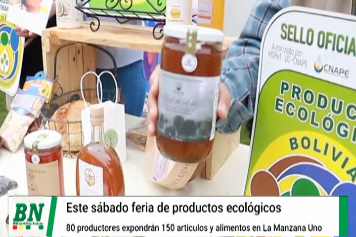 Lee más sobre el artículo Este sábado en La Manzana Uno 80  productores ecológicos mostrarán más de 150 artículo y alimentos