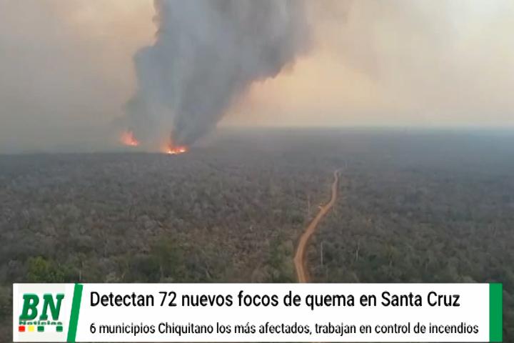 Lee más sobre el artículo Registran 72 focos de quema y 6 municipios chiquitanos se ven afectados, envían ayuda