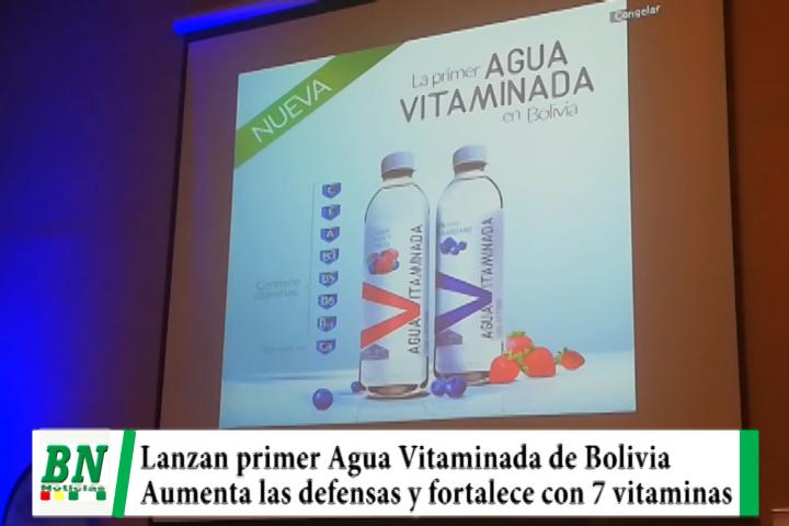 Lee más sobre el artículo Lanzan la primer Agua Vitaminada de Bolivia que aumenta las defensas y fortalece el cuerpo con 7 vitaminas