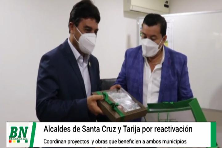 Lee más sobre el artículo Alcaldes de Tarija y Santa Cruz por la reactivación económica coordinarán proyectos y obras