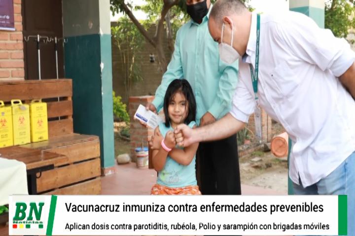 Lee más sobre el artículo Campaña vacunacruz avanza en el departamento cruceño y piden llevar a los niños menores de 6 años