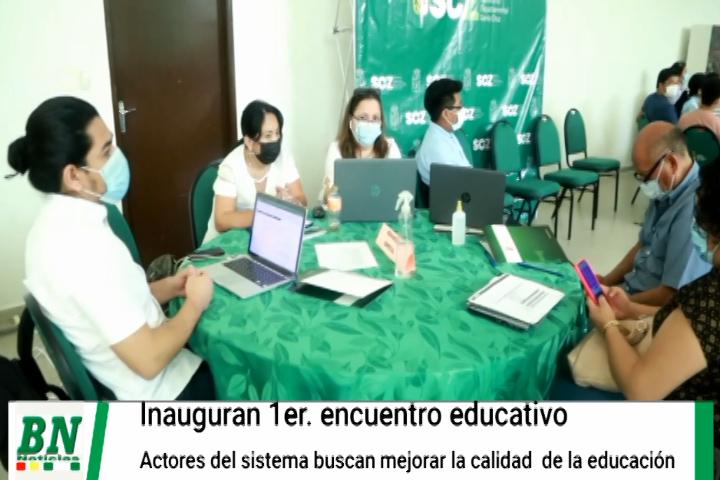 Lee más sobre el artículo Inauguran el 1er, encuentro por la educación y actores buscan mejorar la calidad educativa