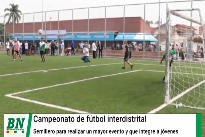 Lee más sobre el artículo Campeonato de fútbol interdistrital se realizará para que jóvenes puedan recrearse y después ir por evento mayor