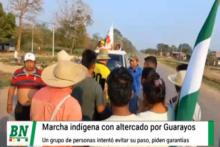Lee más sobre el artículo Marcha indígena sufre agresión en la zona de Guarayos y acusan a interculturales, piden garantías