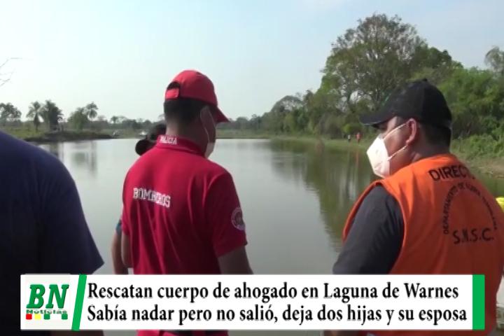 Lee más sobre el artículo Rescatan el cuerpo de un pesador que se ahogó en una laguna en Warnes