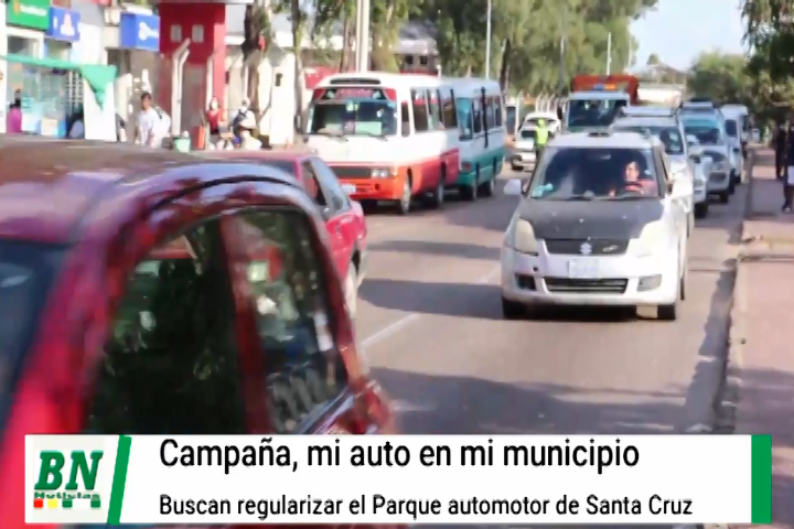 Lee más sobre el artículo Alcaldía lanza la campaña, Mi auto en mi municipio y busca regularizar el parque automotor cruceño