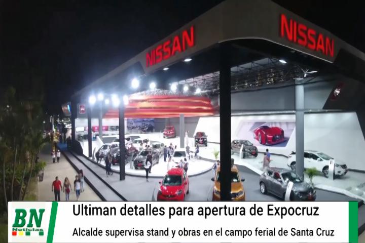 Lee más sobre el artículo Ultiman detalles para apertura de Expocruz y alcalde verifica trabajos en su stand y obras en campo ferial