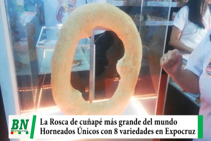 Lee más sobre el artículo Horneados Únicos presenta en Expocruz la rosca más grande del mundo y 8 variedades de productos, el sabor crocante de la vida