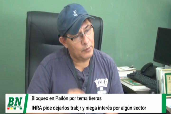 Lee más sobre el artículo Inra niega favoritismo en saneamiento y titulación de tierras y ve injustificado bloqueo en Pailón